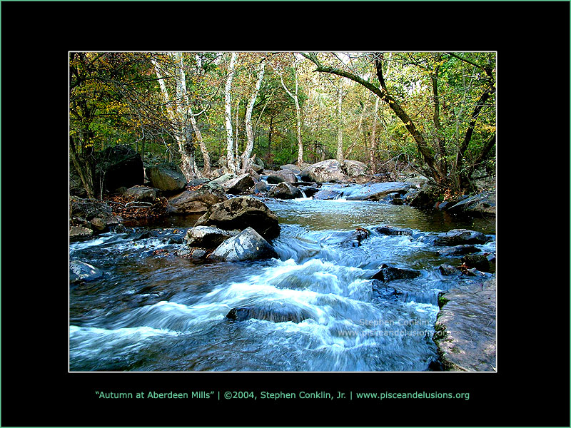 Autumn at Aberdeen Mills, by Stephen Conklin, Jr. - www.pisceandelusions.org