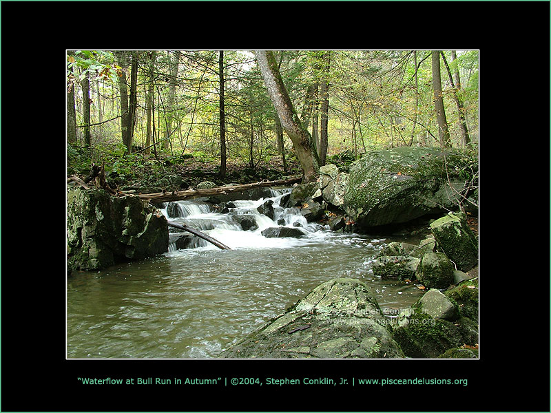 Waterflow at Bull Run in Autumn, by Stephen Conklin, Jr. - www.pisceandelusions.org