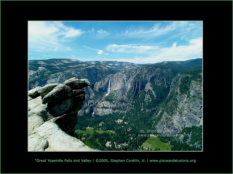 Great Yosemite Falls and Valley, by Stephen Conklin, Jr. - www.pisceandelusions.org