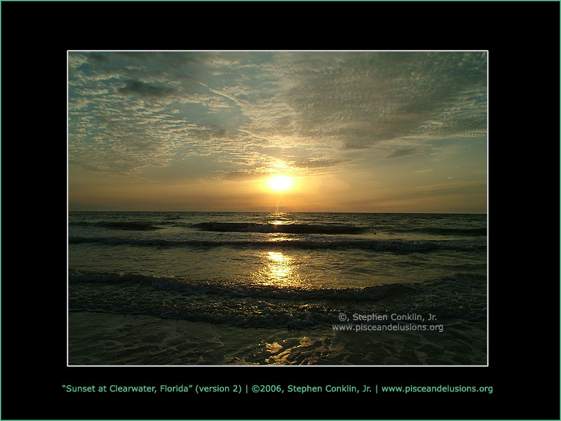 Sunset at Clearwater, Florida, version 2, by Stephen Conklin, Jr. - www.pisceandelusions.org
